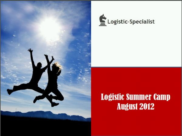 Logstic summer camp 2012 - curs logistica si supply chain august 2012