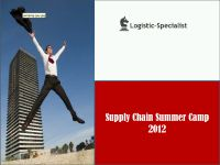 cursuri logistica si supply chain supply chain summer camp 2012